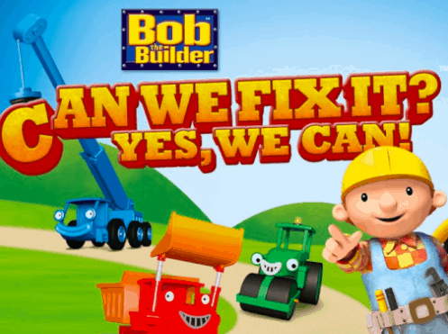"Cartoon character Bob the Builder saying ""Can we fix it? Yes we can!"""