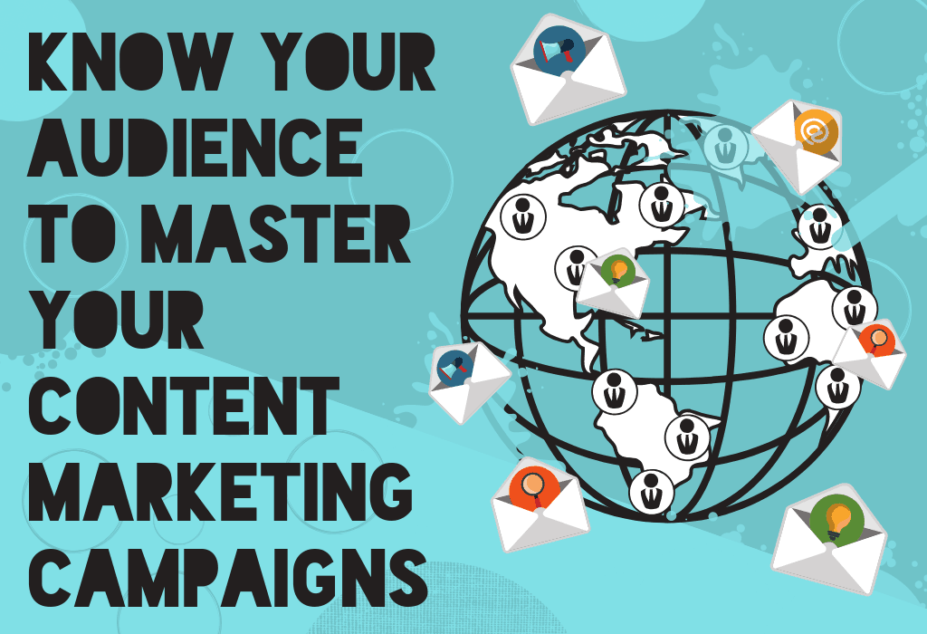 Know Your Audience and Master Content Marketing