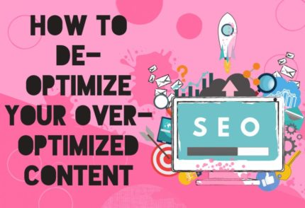 Featured image of 'How to De-Optimized Your Over-Optimized Content'