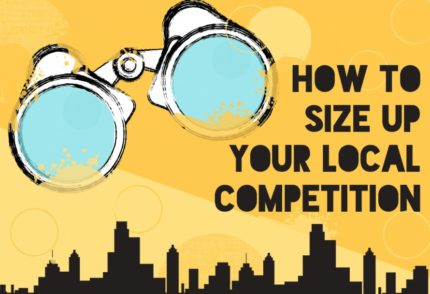 How to Size Up Your Local Competition