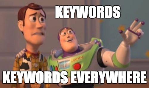 "Woody and Buzz ""Keywords, Keywords Everywhere"" meme"