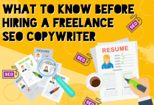 """""""What to Know Before You Hire an SEO Copywriter"""""""