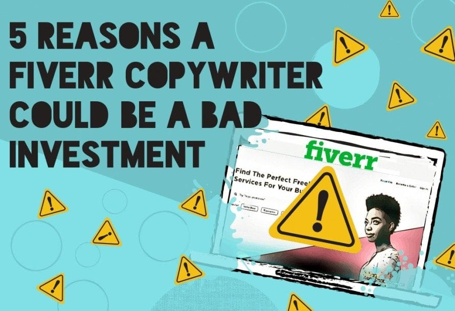 Reasons Why a Fiverr Copyywriter Could be a Bad Investment